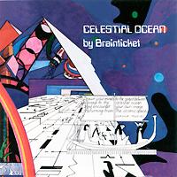Brainticket. Celestial Ocean