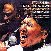 Этта Джонс,Хьюстон Персон Etta Jones & Houston Person. Don't Misunderstand