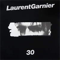 Лоран Гарнье Laurent Garnier. 30 лоран гарнье laurent garnier unreasonable behaviour 2 lp