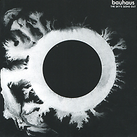 Bauhaus Bauhaus. The Sky's Gone Out michael siebenbrodt bauhaus