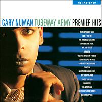 Gary Numan.  Tubeday Army.  Premier Hits
