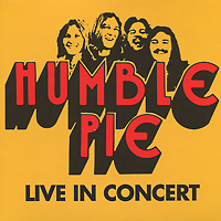 Humble Pie Humble Pie. Live In Concert disney in concert braunschweig