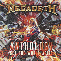 Megadeth Megadeth. Anthology: Set The World Afire (2 CD) rainbow anthology 1975 1984 cd