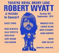 Роберт Уайатт Robert Wyatt & Friends. Theatre Royal Drury Lane 8th September 1974 drury acetate