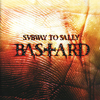 Subway To Sally.  Bastard Nuclear Blast Records,Концерн
