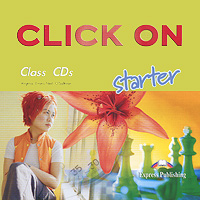 Virginia Evans, Neil O'Sullivan Click On: Starter (аудиокурс на 2 CD) movers 8 аудиокурс cd