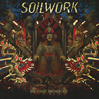Soilwork Soilwork. The Panic Broadcast