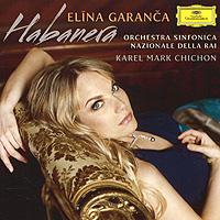 Элина Гаранча,Orchestra Sinfonica Nazionale Della Rai,Карел Марк Чичон Elina Garanca. Habanera