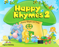 Jenny Dooley, Virginia Evans Happy Rhymes 2: Nursery Rhymes and Songs: Pupil's Book happy is the bride