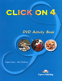 Virginia Evans, Neil O'Sullivan Click On 4: DVD Activity Book transformers a fight with underbite activity book level 4