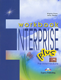 Virginia Evans, Jenny Dooley Enterprise Plus: Pre-Intermediate: Workbook roberts rachael sayer mike insight pre intermediate workbook