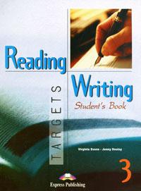 Virginia Evans, Jenny Dooley Reading & Writing Targets 3: Student's Book grammarway 3 student s book pre intermediate