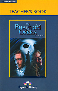 Jenny Dooley The Phantom of the Opera: Teacher's Book the golden stone saga i teacher s book книга для учителя