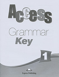 Virginia Evans, Jenny Dooley Access 1: Grammar Key брюки evans evans ev006ewsqq65