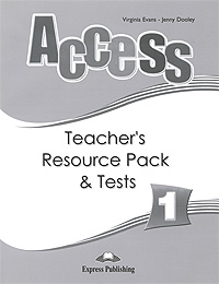 Virginia Evans, Jenny Dooley Access 1: Teacher's Resource Pack & Tests jenny dooley virginia evans practice tests teacher s book