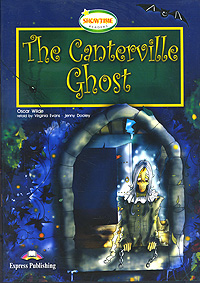 Оскар Уайльд The Canterville Ghost the ghost and the femme fatale