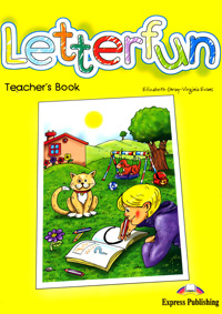 Elizabeth Gray, Virginia Evans Letterfun: Teacher's Book dooley j evans v happy rhymes 1 nursery rhymes and songs