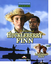 Марк Твен The Adventures of Huckleberry Finn: Level 3 (+ CD-ROM) seeing things as they are