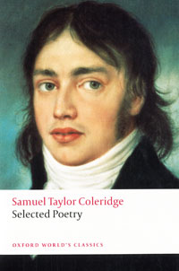 Selected Poetry samuel taylor coleridge well they are gone and here must i remain