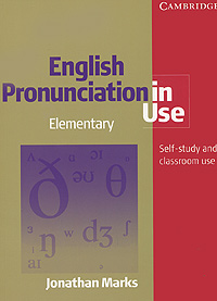 English Pronunciation in Use: Elementary: Self-Study and Classroom Use