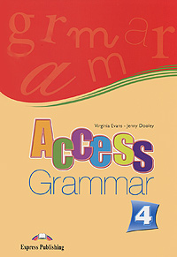 Virginia Evans, Jenny Dooley Access 4: Grammar my grammar lab advanced level with key