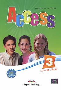 Virginia Evans, Jenny Dooley Access 3: Student's Book evans v fce use of english 1 students book учебник