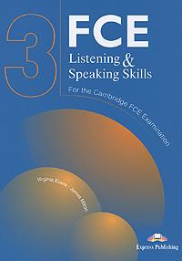 Virginia Evans, James Milton FCE Listening & Speaking Skills 3