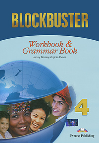 Jenny Dooley, Virginia Evans Blockbuster 4: Workbook & Grammar Book virginia evans jenny dooley on screen b2 student s book