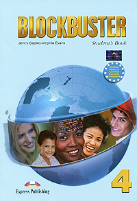 Jenny Dooley, Virginia Evans Blockbuster 4: Student's Book