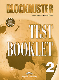 Jenny Dooley, Virginia Evans Blockbuster 2: Test Booklet virginia evans jenny dooley on screen b2 student s book