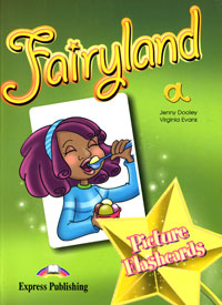 Jenny Dooley, Virginia Evans Fairyland 1: Picture Flashcards fourth grade vocabulary flashcards