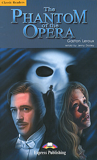 Гастон Леру The Phantom of the Opera цена и фото