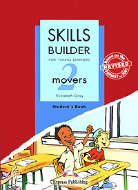 Elizabeth Gray Skills Builder: Movers 2: Student's Book gray e skills builder for young learning movers 1 teacher s book