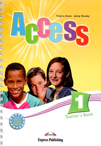 Virginia Evans, Jenny Dooley Access 1: Teacher's Book evans v fce use of english 1 students book учебник