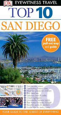 Фото San Diego: Top 10 dk eyewitness top 10 travel guide scotland