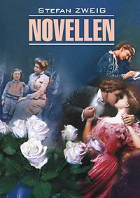 Stefan Zweig: Novellen. Stefan Zweig