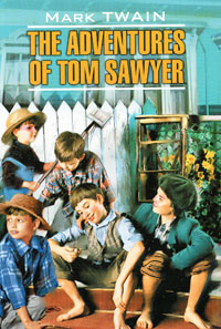 Mark Twain The Adventures of Tom Sawyer the collected shorter works of mark twain