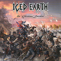 Iced Earth Iced Earth. The Glorious Burden iced earth festivals of the wicked 2 dvd