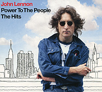 John Lennon. Power To The People. The Hits