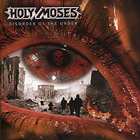 Holy Moses Holy Moses. Disorder Of The Order чехол для iphone 6 глянцевый printio смерть моисея the death of moses
