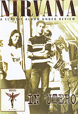 Nirvana: A Classic Album Under Review - In Utero review of genus cotugnia diamare from maharashtra