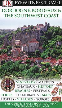 Dordogne, Bordeaux & the Southwest Coast blue guide southwest france 3e