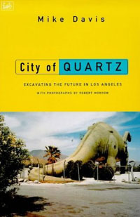 an analysis of the development of los angeles as depicted in city of quartz by mike davis