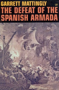 The Defeat Of The Spanish Armada a fairly honourable defeat