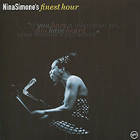 Нина Симон Nina Simone. Finest Hour нина симон nina simone nina simone and piano lp