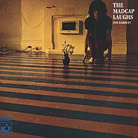 Syd Barrett. The Madcap Laughs