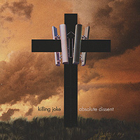 Killing Joke Killing Joke. Absolute Dissent killing joke killing joke the singles collection 1979 2012 2 cd