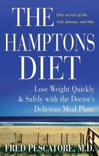 The Hamptons Diet: Lose Weight Quickly and Safely with the Doctors Delicious Meal Plans the ice diet