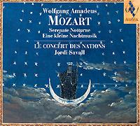 Zakazat.ru Jordi Savall. Mozart. Serenate Notturne / Eine Kleine Nachtmusik