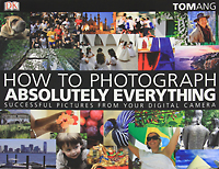 How to Photograph Absolutely Everything jim hornickel negotiating success tips and tools for building rapport and dissolving conflict while still getting what you want